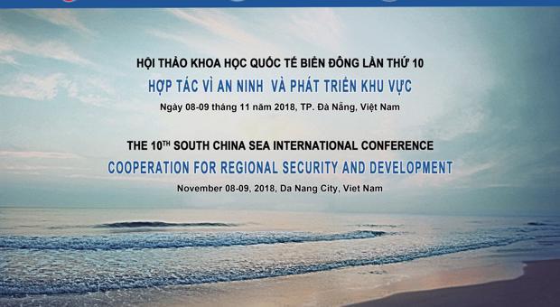 Thông báo về Hội thảo Khoa học Quốc tế về Biển Đông lần thứ 10: Hợp tác vì An ninh và Phát triển Khu vực
