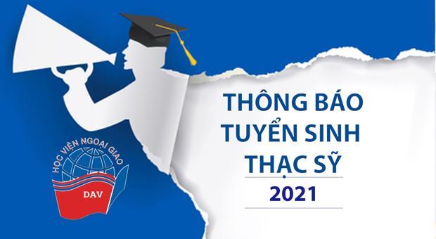 Thông báo Tuyển sinh đào tạo Thạc sĩ đợt II năm 2021 chuyên ngành QHQT, LQT và KTQT