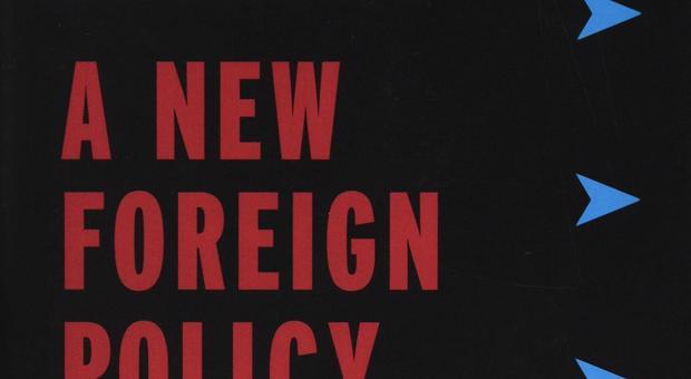 Điểm sách: Chính sách đối ngoại mới: Vượt lên chủ nghĩa Ngoại lệ (A New Foreign Policy: Beyond Exceptionalism)