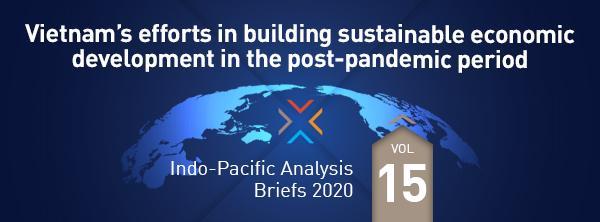 Vietnam's efforts in building sustainable economic development in thepost-pandemic period